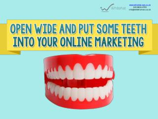 How Whitehat Dental Marketing can make you more accessible o