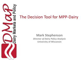 The Decision Tool for MPP-Dairy