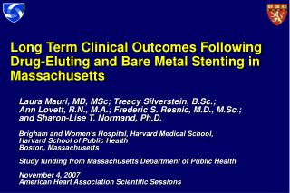 Long Term Clinical Outcomes Following Drug-Eluting and Bare Metal Stenting in Massachusetts