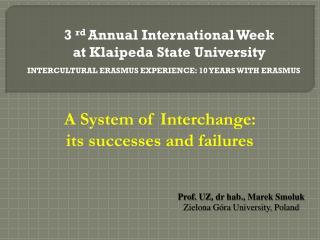 3  rd A nnual  International  Week at Klaipeda State  University