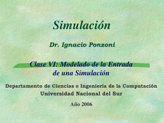 Simulación Dr. Ignacio Ponzoni