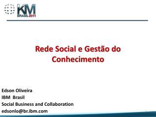Rede Social e Gest�o do Conhecimento