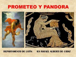 Prometeo Y PANDORA