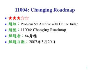 11004: Changing Roadmap