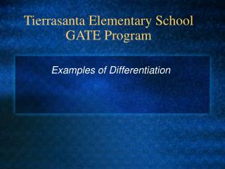 Tierrasanta Elementary School GATE Program