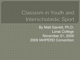 Classism in Youth and Interscholastic Sport