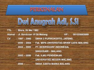 Dwi Anugrah Adi ,  S.Si