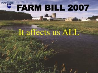FARM BILL 2007