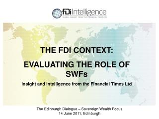 The Edinburgh Dialogue – Sovereign Wealth Focus 14 June 2011, Edinburgh