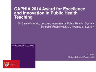 CAPHIA 2014 Award for Excellence and Innovation in Public Health Teaching