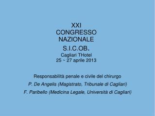 XXI CONGRESSO NAZIONALE S.I.C.OB . Cagliari THotel 25 ~ 27 aprile 2013
