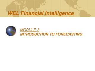 MODULE 2 INTRODUCTION TO FORECASTING