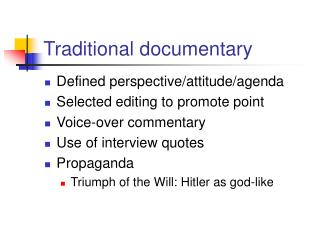 Traditional documentary