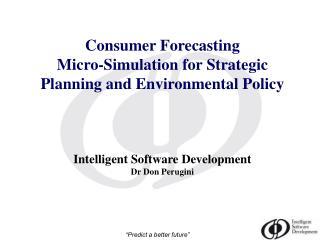 Intelligent Software Development Dr Don Perugini