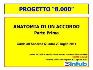 """PROGETTO """"8.000"""""""