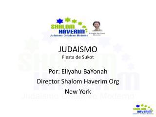 JUDAISMO Fiesta de Sukot