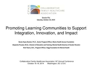 Promoting Learning Communities to Support Integration, Innovation, and Impact