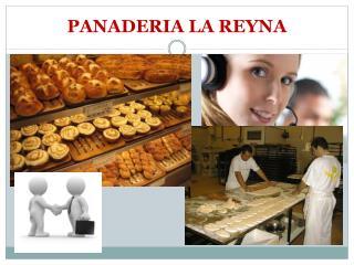 PANADERIA LA REYNA