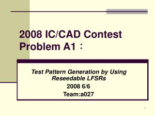 2008 IC/CAD Contest Problem A1 :