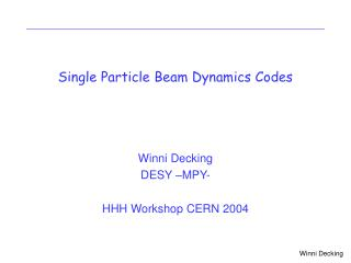 Single Particle Beam Dynamics Codes