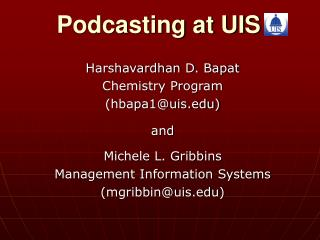 Podcasting at UIS