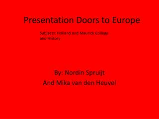 Presentation Doors to Europe