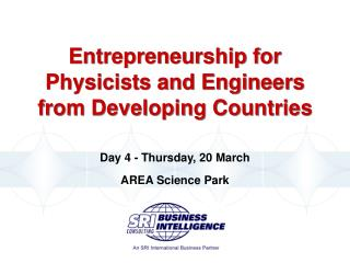 Entrepreneurship for Physicists and Engineers from Developing Countries