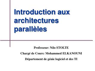 Introduction aux architectures parallèles