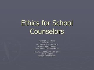 Ethics for School Counselors