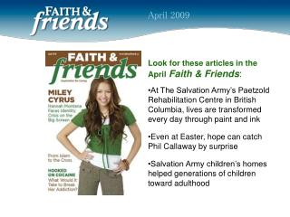 Look for these articles in the  April Faith & Friends :