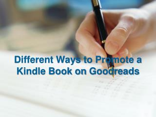 Different Ways to Promote a Kindle Book on Goodreads