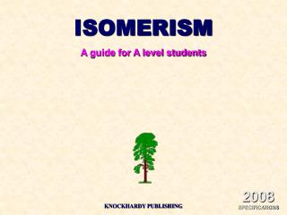 ISOMERISMA guide for A level students