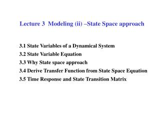 Lecture 3  Modeling (ii) –State Space approach