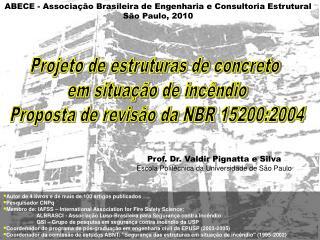 Projeto de estruturas de concreto  em situação de incêndio Proposta de revisão da NBR 15200:2004