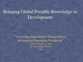 Bringing Global Portable Knowledge to Development