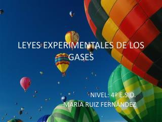 LEYES EXPERIMENTALES DE LOS GASES