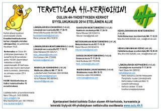 OULUN 4H-YHDISTYKSEN KERHOT  SYYSLUKUKAUSI 2014 ETELÄINEN ALUE
