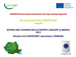 GRUNDTVIG Partnership funded by EU Life Long Learning Programme