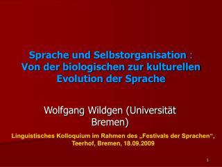 Sprache und Selbstorganisation : Von der biologischen zur kulturellen Evolution der Sprache