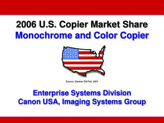 2006 U.S. Copier Market Share Monochrome and Color Copier