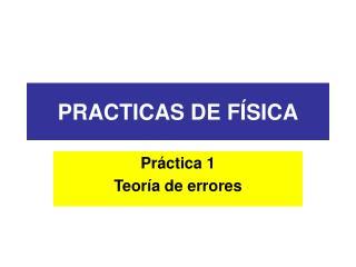 PRACTICAS DE FÍSICA
