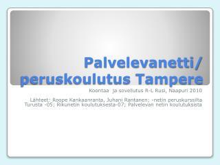 Palvelevanetti/ peruskoulutus Tampere
