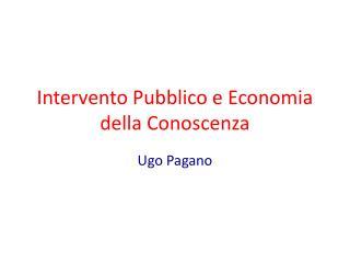 Intervento Pubblico e Economia della Conoscenza
