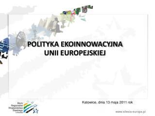 POLITYKA EKOINNOWACYJNA  UNII EUROPEJSKIEJ