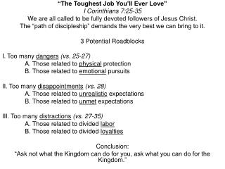 """The Toughest Job You'll Ever Love"" I Corinthians 7:25-35"