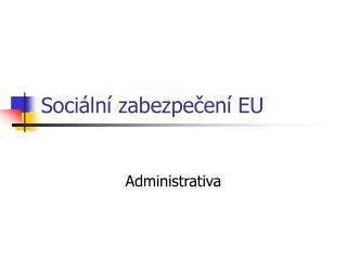 Sociální zabezpečení EU