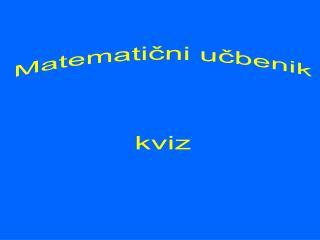 Matematični učbenik kviz