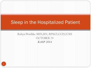 Sleep in the Hospitalized Patient