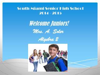 South Miami Senior High School 2014 - 2015