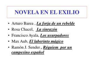 NOVELA EN EL EXILIO
